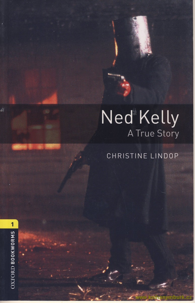 Ned Kelly Stage 1